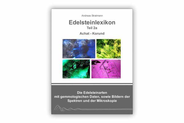 Edelsteinlexikon Teil 2a